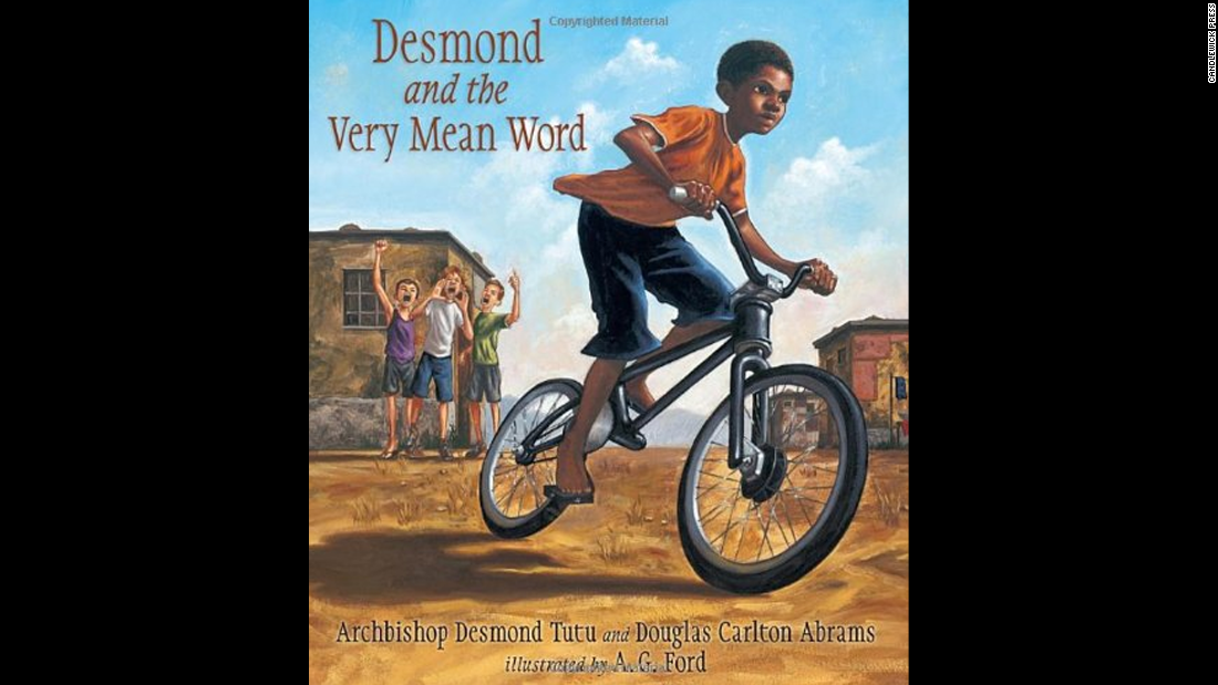 """Desmond and the Very Mean Word,"" written by Desmond Tutu and Douglas Carlton Abrams and illustrated by A.G. Ford, is based on a story from Archbishop Desmond Tutu's childhood in South Africa."