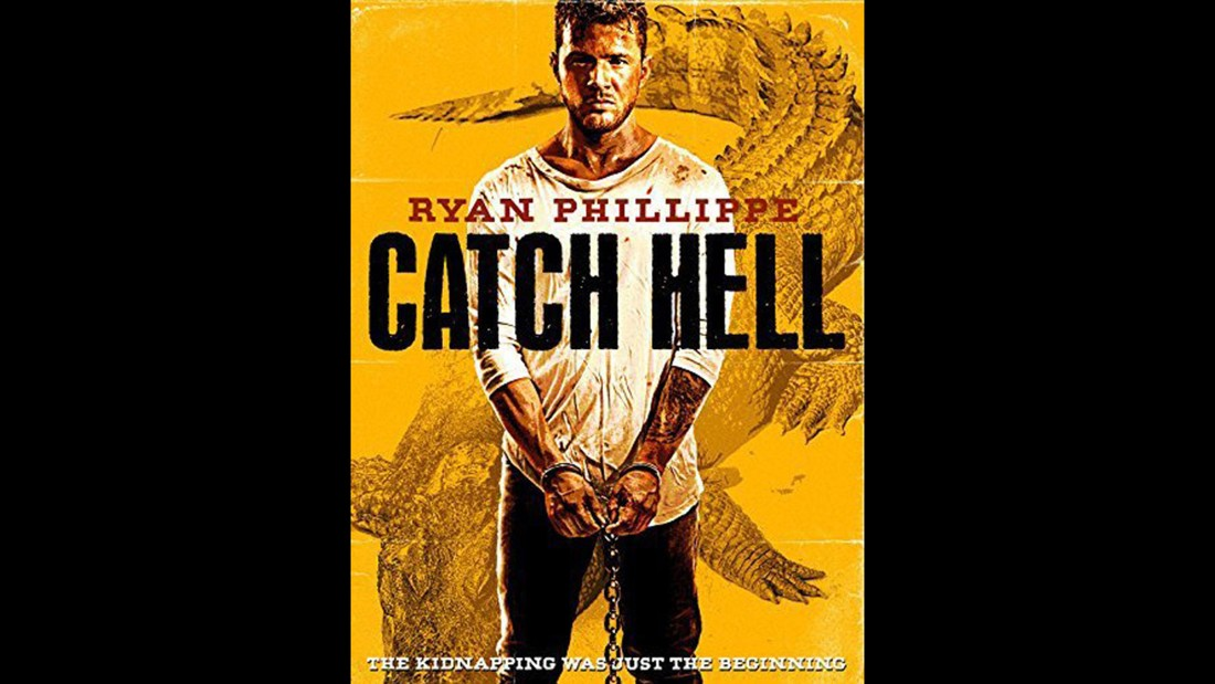 "<strong>""Catch Hell"" (2014)</strong>: An actor is kidnapped and his Twitter account hijacked in this indie thriller which was Ryan<strong> </strong>Phillippe's directorial debut.<strong> </strong>(<strong>Netflix</strong>)"
