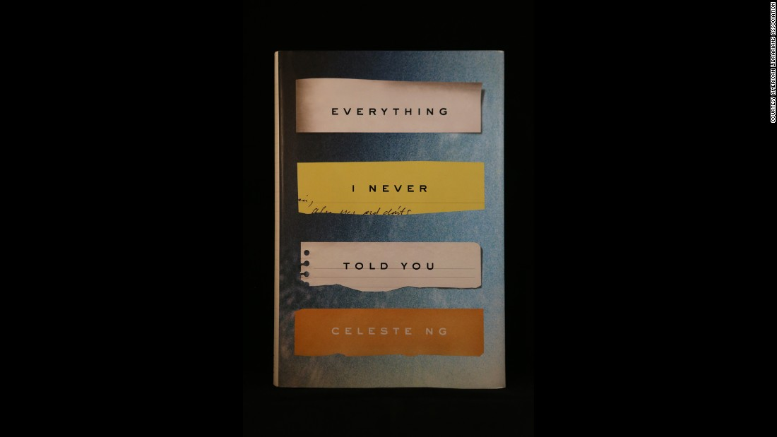 """Everything I Never Told You,"" by Celeste Ng."