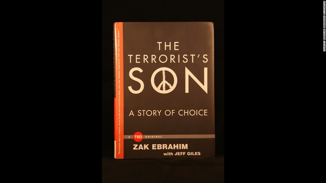 """The Terrorist's Son: A Story of Choice"" by Zak Ebrahim with Jeff Giles."