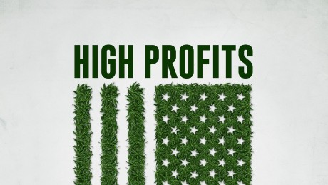 """High Profits,"" a CNN Original Series"