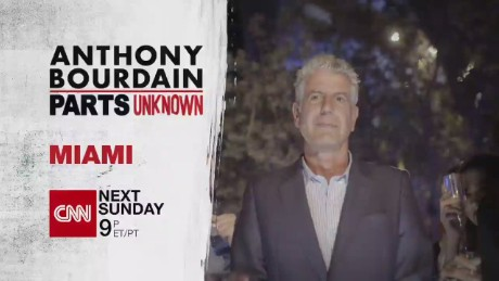 ANTHONY BOURDAIN PARTS UNKNOWN MIAMI SNEAK PEEK_00030818