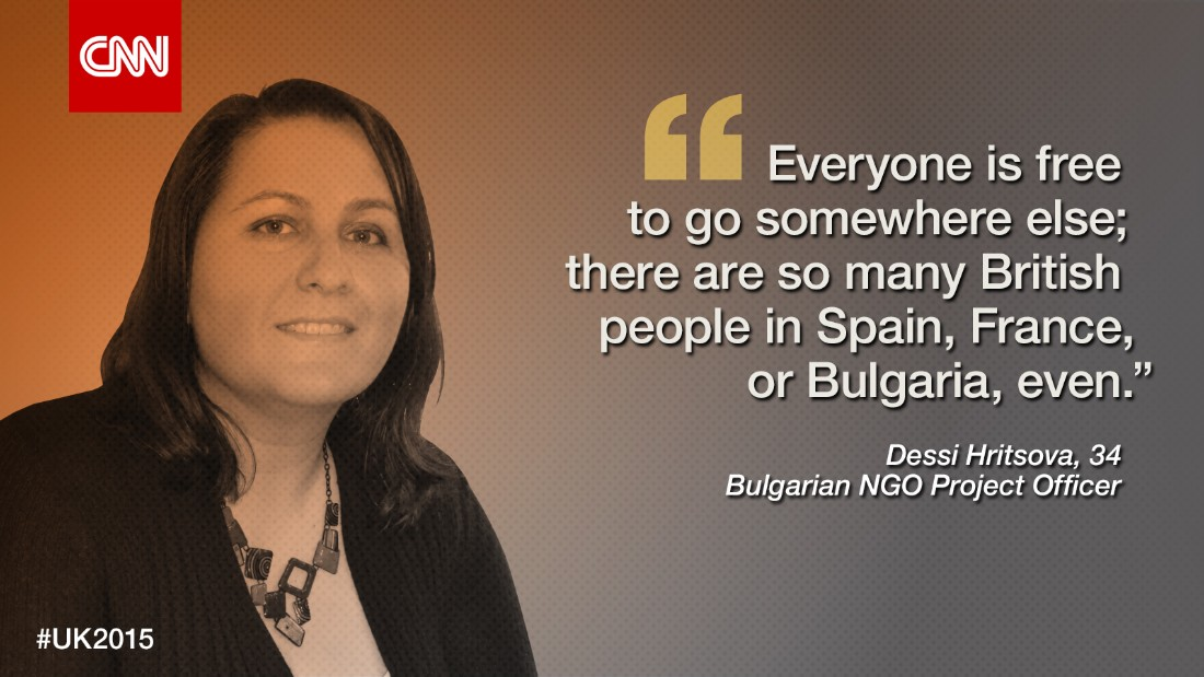 """I've never felt I'm discriminated because I'm Bulgarian,"" says <strong>Dessi Hristova</strong>, 34, who lives and works in London.<br /><br />""I can hear, from time to time, some comments; but I would never say they were really nasty comments. I think it's mostly fear,"" she says, commenting on the surge of interest in Eastern European migrants to the UK after employment restrictions were lifted last year.<br /><br />Hristova was born in Gabrovo, a city in the north of Bulgaria. After completing a degree in Politics and European Studies, she spent a year studying at Oxford University as part of an exchange program, where she also met her future husband. She eventually made the move to London in 2011.<br /><br />Spending many years working with the charity sector in Bulgaria, Hristova started out as a volunteer working for an NGO that fights global corruption.<br /><br />Aside from fighting injustice, Hristova has also volunteered for the Royal London Society for Blind People (RLSB), motivated by her own father's blindness.<br /><br />""I'm a sighted guide, so what you do is that you're helping people during social weekends, and you're guiding them, on the tube, or helping at events and outings, music events ... We've taken them to St Paul's, Big Ben ...""<br /><br />Despite integrating and settling in the UK relatively quickly, there are still moments where she feels like an outsider.<br /><br />""When I speak, people always ask where my accent's from, and I'm like, is that the most important thing? Especially in a place like London ... If I say I'm British, does it make a difference to you, or not?""<br /><br />But she refuses to take any political rhetoric against Eastern Europeans and her nation to heart as ""if you take it personally, that means that they win, in a way. And also, I don't obsess myself with the comments they say.""<br /><br />Blogging and writing about Bulgarians to try and change some of the prejudice, Hristova believes immigrants should not bear the brunt of the real cause of an economic downfall.<br /><br />""When there's a crisis and the economy isn't working, we fear every single thing that is going to take your job away or make your life harder and you look for someone to blame. Everyone is free to go somewhere else; there are so many British people in Spain, France, or Bulgaria, even.""<br /><br />""I recommend to anyone to go and live abroad for a bit, [for] two months, six months, just to do something that will scare you. Otherwise you'll never be able to open your eyes and just see how we're all the same. Wherever you go, people are the same.""<br /><br />So, where does Hristova feel she belongs?<br /><br />""I went to a literary festival ... and there was this author, she's Turkish; Elif Shafak. And she said you always have one foot in one place and another foot in another place and you're looking over, and there's like an abyss in between."""