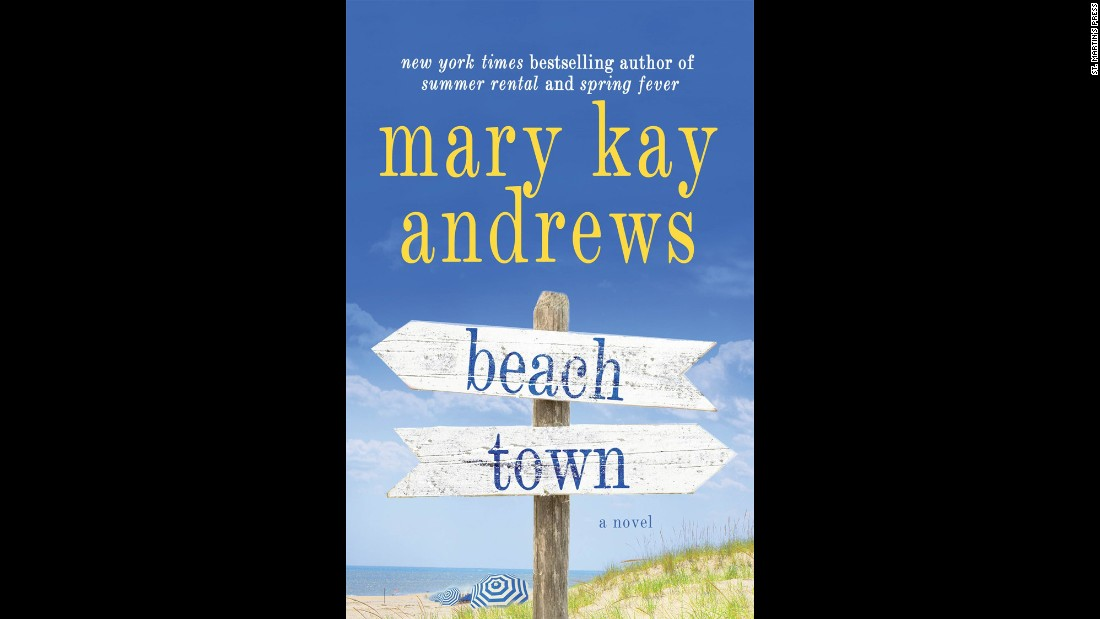 "<strong>""Beach Town."" </strong>Mary Kay Andrews' latest book pits a down-on-her-luck movie location scout looking for the perfect beach town location against the environmentally aware mayor of a small ""undiscovered"" Florida beach town. The main characters in <a href=""http://marykayandrews.com/the-books/books-by-mary-kay-andrews/beach-town/"" target=""_blank"">""Beach Town"" </a>have polar opposite agendas, except for one issue: They find each other incredibly attractive. (Make your own daiquiris for this one.)"
