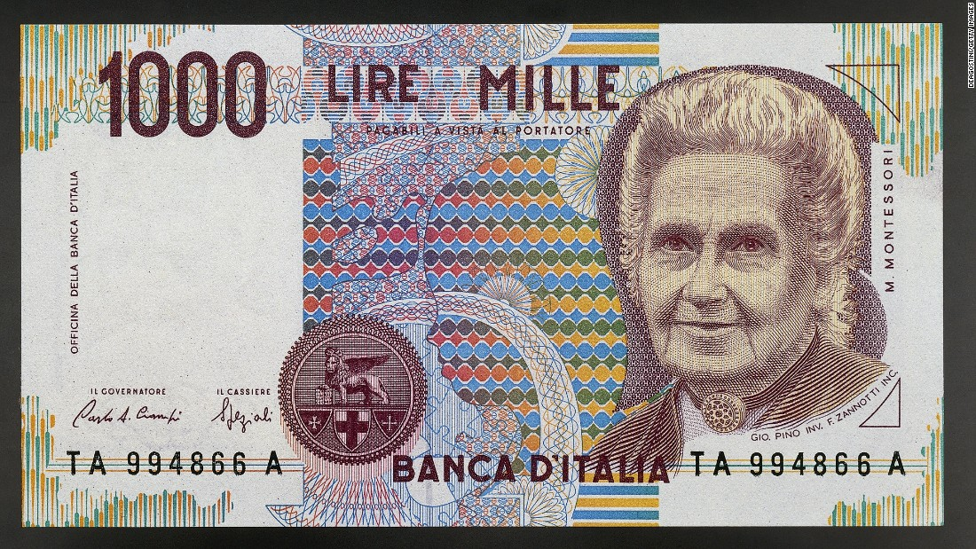 When Italy's currency was the lire, the country featured educator Maria Montessori on the 1,000-lire note.