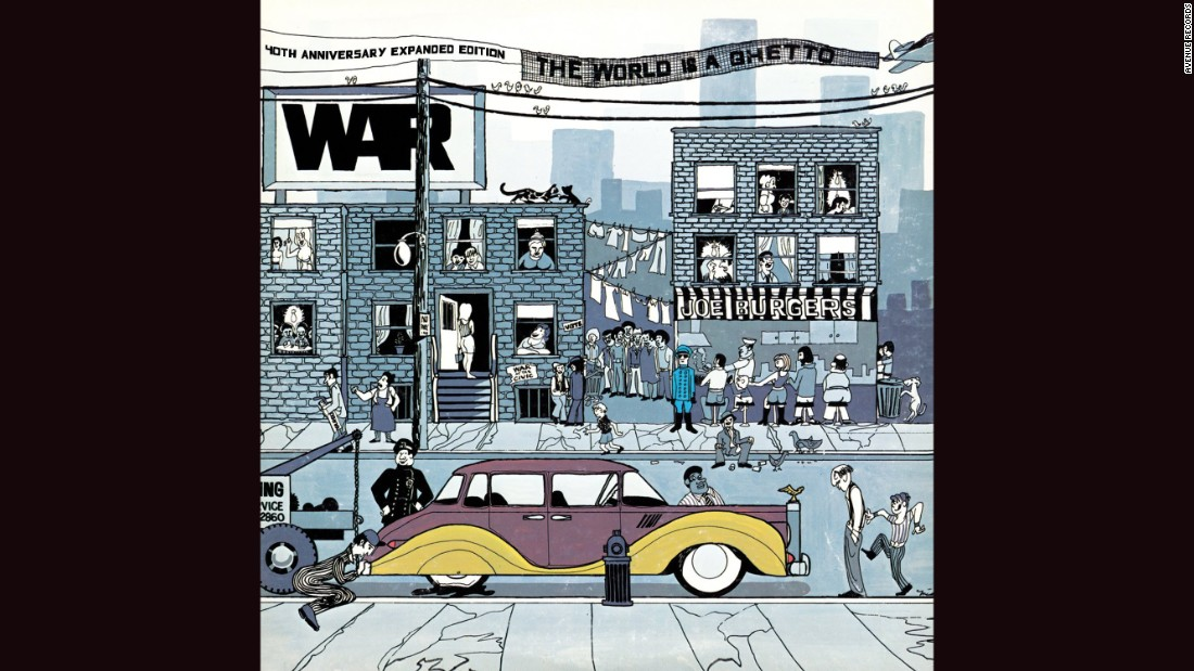 "<strong>""The World Is a Ghetto,"" War</strong>: The loose and socially conscious California funk of War made for a terrific sketch of urban life, and the cover of the band's 1972 album -- Howard Miller's drawing of a luxury car with a flat tire amid the clotheslines and apartments of an inner-city streetscape -- was a nice representation."