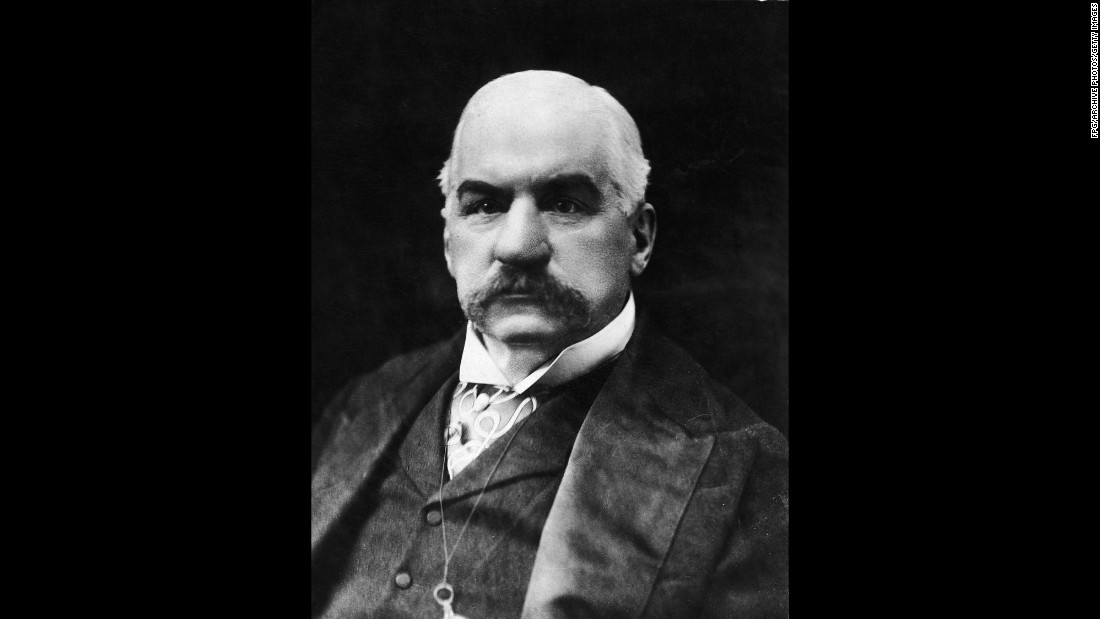 J.P. Morgan, the financier and business titan, left $1 million in trust for his wife. The figure is equal to about $24 million today.