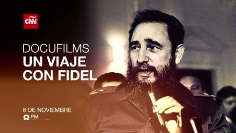 cnnee promo docufilms viaje con fidel dated_00001422