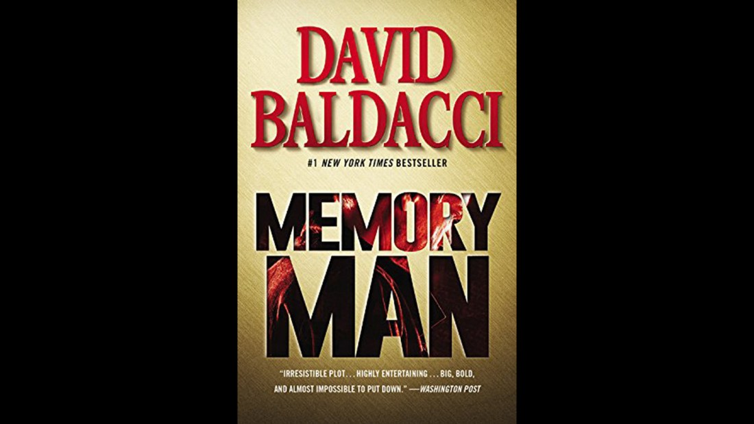 "A sports injury has a searing side effect for the police detective in David Baldacci's ""Memory Man,"" at No. 5 on the list. He can't forget anything, and that becomes a curse when his family is murdered. Yet this power may be essential to solving the crime."