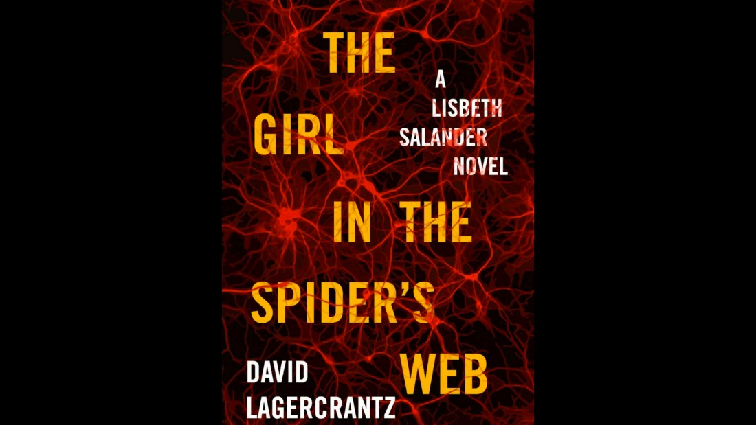 """The Girl in the Spider's Web: A Lisbeth Salander Novel,"" survives and thrives in the transition from the Stieg Larsson to new author David Lagercrantz. ""Fans of Stieg Larsson's captivating odd couple of modern detective fiction will not be disappointed,"" The New York Times said."