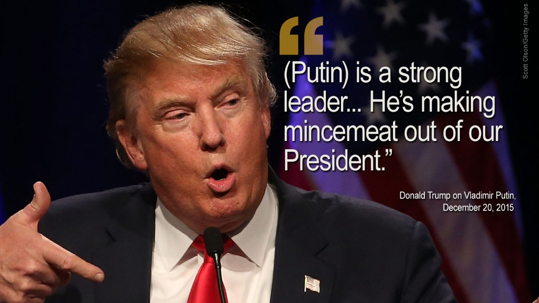 "Donald Trump has developed an unlikely <a href=""/2015/12/18/politics/donald-trump-vladimir-putin-bromance/index.html"" target=""_blank"">bromance </a>with Russian President Vladimir Putin during the campaign. Trump had previously praised Putin as a leader he would ""get along very well with."" Then, on December 17, Putin further stoked the flame, describing Trump as ""a bright and talented person."" This led Trump in turn to make more positive comments about the Russian leader."