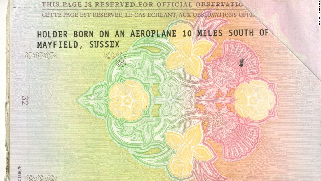 "Shona Owen's passport declares that the holder was ""born on an aeroplane 10 miles south of Mayfield, Sussex."""