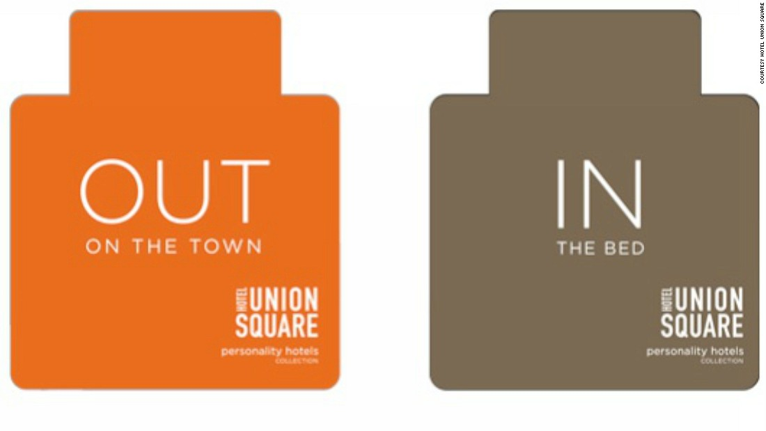 Touting itself as San Francisco's first boutique hotel, Hotel Union Square opts for humorously frank Do Not Disturb signs.