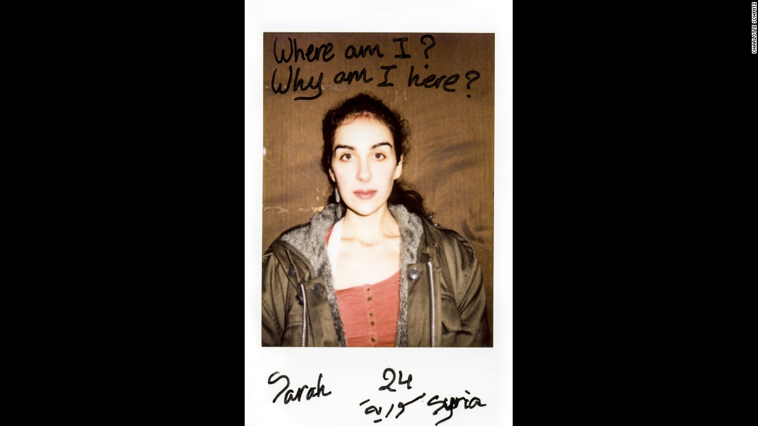 """Where am I? Why am I here?"" asks Sarah, a 24-year-old Syrian refugee who was recently photographed by Charlotte Schmitz. Schmitz used a Polaroid camera so her subjects could write their thoughts directly onto the photos. ""Everyone could tell freely what he or she thinks or feels,"" she said."