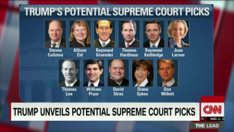 trump unveils potential supreme court picks jeffrey toobin analysis the lead live_00003009.jpg