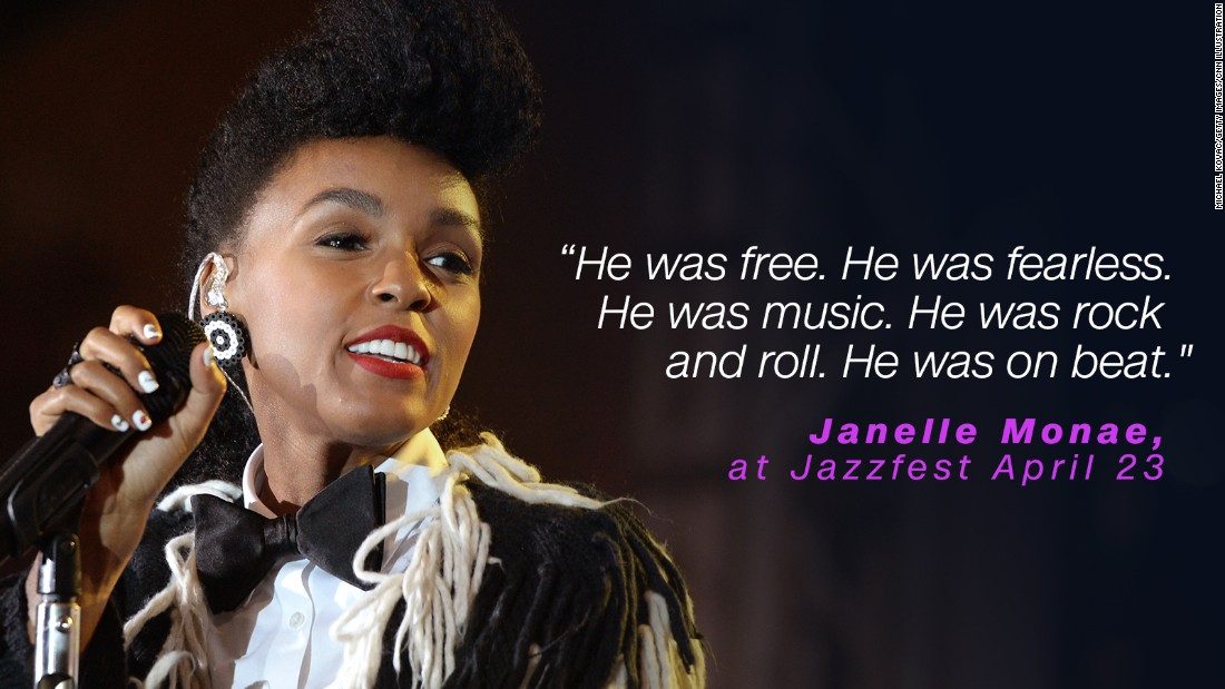 Janelle Monae was a protege of Prince and called him fearless.