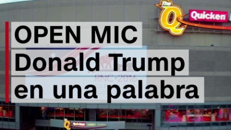 cnnee digital open mic donald trump en una palabra_00000119