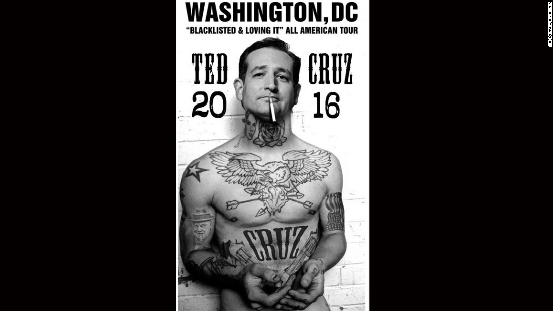 A poster portrays U.S. Sen. Ted Cruz as the ultimate bad boy, with tattoos and cigarette in his mouth. This image went viral during the 2015 presidential primaries.