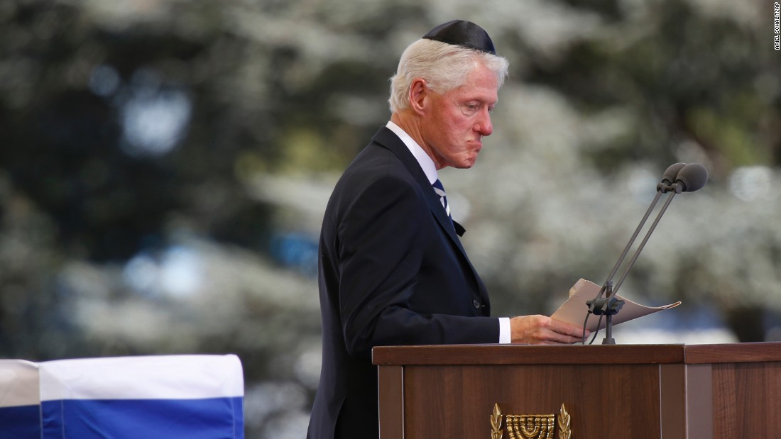 "Former U.S. President Bill Clinton spoke of his great friendship with Peres: ""He started off life as Israel's brightest student, became its best teacher, and ended up its biggest dreamer."""