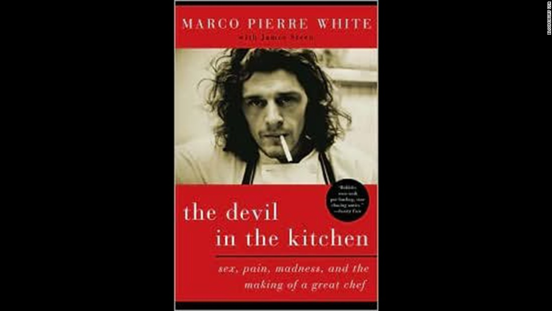 "<strong>Food memoir -- </strong>Marco Pierre White shares his rise to the top in ""The Devil in the Kitchen: Sex, Pain, Madness, and the Making of a Great Chef."""