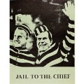 Jail to the Chief by Vic Dinnerstein