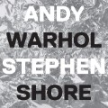 NEW andy warhol factory stephen shore cover