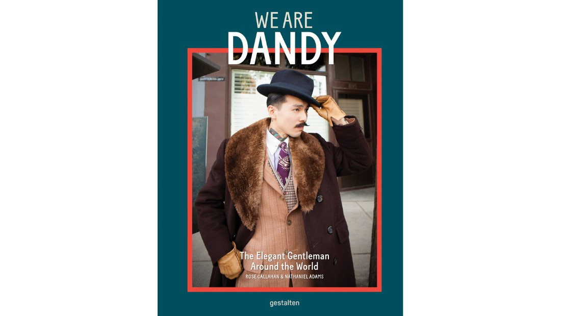 "<a href=""http://shop.gestalten.com/we-are-dandy.html"" target=""_blank"">""We Are Dandy: The Elegant Gentleman around the World,""</a> published by Gestalten, is out now."