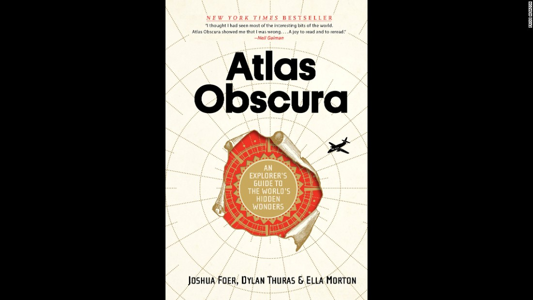 """Atlas Obscura: An Explorer's Guide to the World's Hidden Wonders"" has located 700 places that will appeal to travelers who seek destinations where few have gone before."