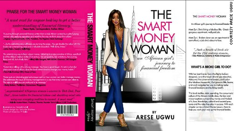 Arese Ugwu's book hopes to help smash cultural stereotypes about how women and money function in an African context, she says.