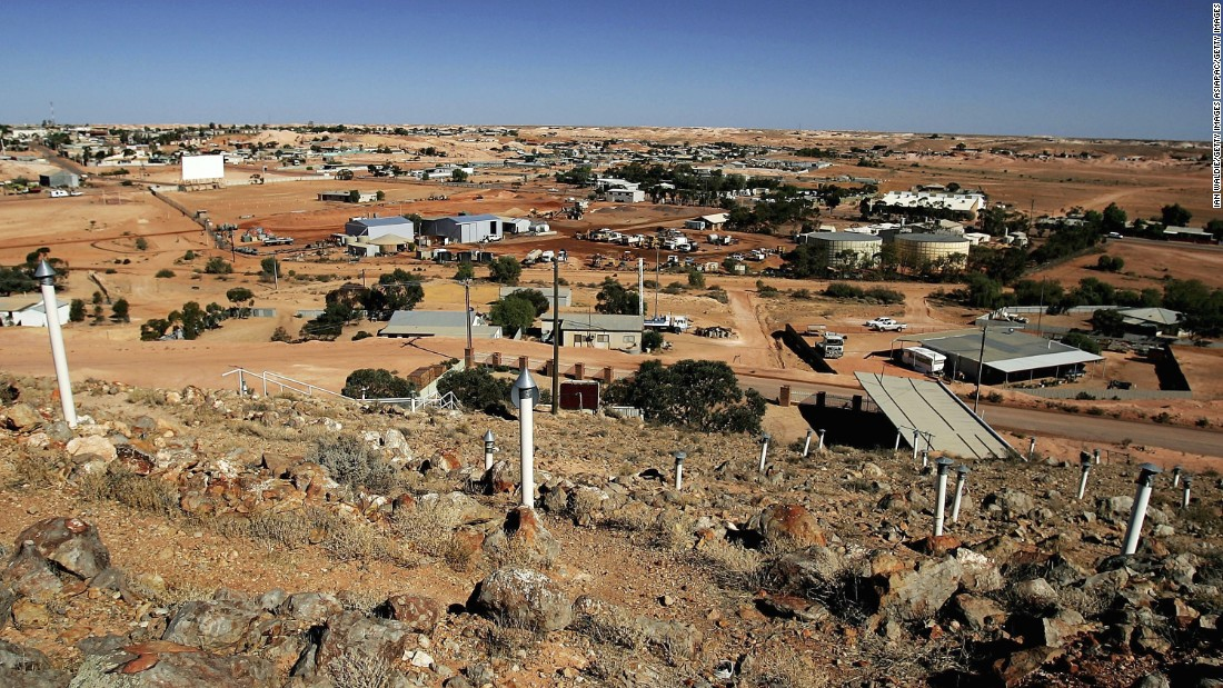 The outback mining town of Coober Pedy in South Australia supplies around 90% of the world's opal supply.