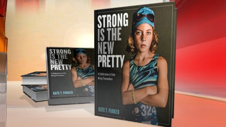 Kate T. Parker: 'Strong is the New Pretty'