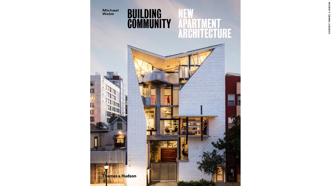 "<a href=""https://www.amazon.co.uk/Building-Community-New-Apartment-Architecture/dp/0500343306"" target=""_blank"">""Building Community: New Apartment Architecture""</a> by Michael Webb, published by Thames & Hudson, is out now."