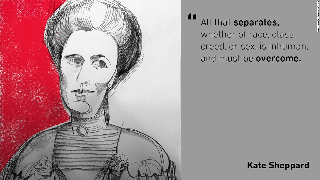 Activist Kate Sheppard was a key figure in making New Zealand become the first country to grant women the right to vote in 1893. Sheppard also campaigned for women's right to cycle, greater equality in marriage and the abolition of corsets.