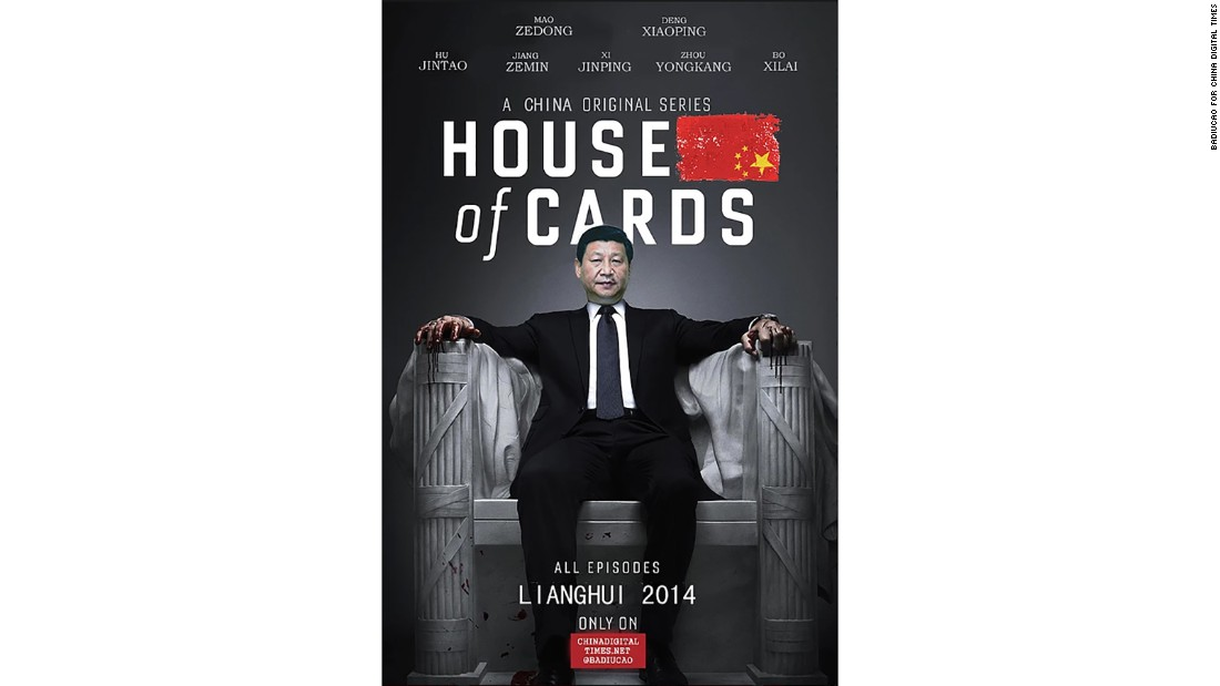 """China's House of Cards"": Created for the 2014 twin meetings of China's top legislative body, this image recasts President Xi Jinping as star of the popular Netflix show."
