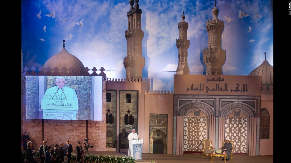 "Pope Francis addresses a peace conference at Al-Azhar, a prestigious institute of Islamic learning in the Sunni Muslim world. Francis stressed the importance of Muslim-Christian unity to shape world peace, and he emphasized the ""incompatibility of violence and faith."""