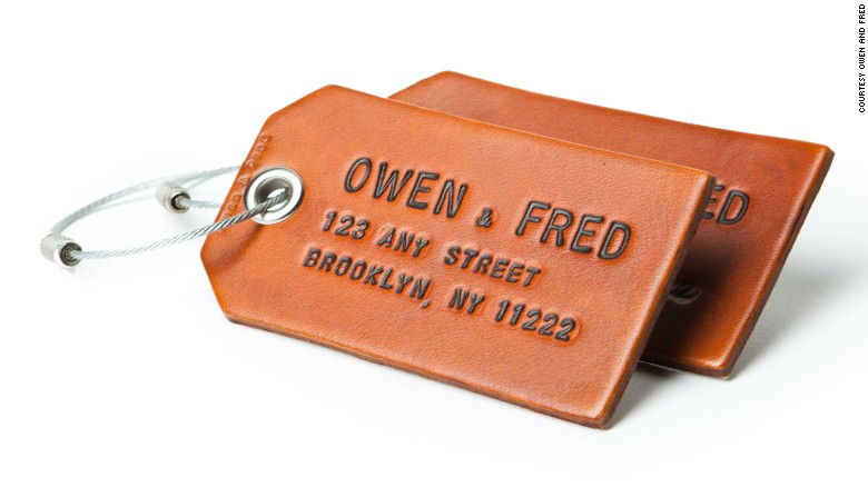 Sure, you can use paper luggage tags, but tags by Owen & Fred will last a lot longer. And it's still kind of fun to see your name permanently emblazoned on something.